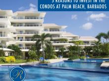 5 Reasons to Invest in The Condominiums at Palm Beach, Barbados